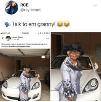 Beef, Memes, and Porsche: RCE.  @raylevant  9: Talk to em granny!  AT&T LTE  11:36 PM  Levora Woods  10 hrs  Why would I hop in some beef.. When I could just hop in a  Porsche? Your goal today everyone is to be more like Levora
