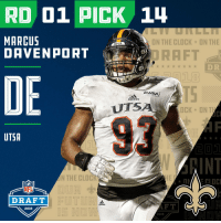 With the #14 overall pick in the 2018 #NFLDraft, the @Saints select #MarcusDavenport (@MarcusJD84)!  📺: NFLN/FOX/ESPN https://t.co/4gmvdVKXm0: RD 01 PICK 1  MARCUS  DAVENPORT  ON THE CLOCK  ON THE  ORAFT  18  D R  DE  ddoll  EUSA  adidos  UTS  OCK ONT  93  UTSA  INT  N THE CLOC  NFL  DRAFT  idas  AFT  2018  2018 With the #14 overall pick in the 2018 #NFLDraft, the @Saints select #MarcusDavenport (@MarcusJD84)!  📺: NFLN/FOX/ESPN https://t.co/4gmvdVKXm0