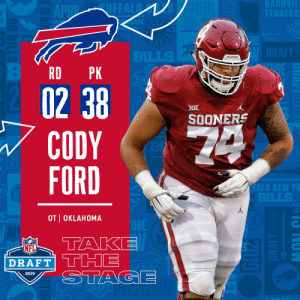 With the #38 overall pick in the 2019 @NFLDraft, the @buffalobills select OT Cody Ford! #NFLDraft https://t.co/cqsXE8TKUq: RD PK  XI  SOONERS  CODY  FORD  OT I OKLAHOMA  NFL  2019 With the #38 overall pick in the 2019 @NFLDraft, the @buffalobills select OT Cody Ford! #NFLDraft https://t.co/cqsXE8TKUq