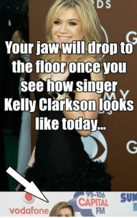 Read the full story here 👉 http://1jux.org/-SjXq: RDS  Your jaw drop to  the floor once you  see how singer  v  Kelly Clarkson looks  like today  95-106  SUM  CAPITAL  vodafone  FM Read the full story here 👉 http://1jux.org/-SjXq