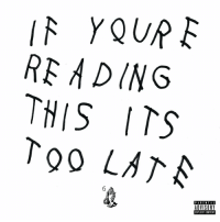 "4 years ago today, Drake released ""If You're Reading This It's Too Late"" featuring the tracks ""6 God"", ""Know Yourself"", and ""No Tellin"". Comment your favorite song off this album below! 👇🔥🎶 @Drake #HipHopHistory https://t.co/bzQWAXtCUy: RE ADING  THIS ITS  To0 LATA  PARENTAL  ADVISORY  EXPLICIT CONTENT 4 years ago today, Drake released ""If You're Reading This It's Too Late"" featuring the tracks ""6 God"", ""Know Yourself"", and ""No Tellin"". Comment your favorite song off this album below! 👇🔥🎶 @Drake #HipHopHistory https://t.co/bzQWAXtCUy"
