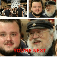 Memes, 🤖, and Youre Next: RE NEXT That look when you know you're next on GRRM's list
