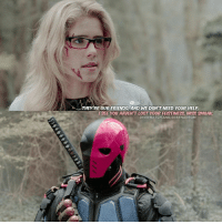 Friends, Memes, and Queen: RE OUR FRIENDS, AND WE DON'T NEED YOUR HELP.  ISEE YOU HAVENT LOST YOUR FEISTINESS MISS SM0AK.  OVERWATCH AND GREENARROW Hehehe, deathstroke mask looks pink with my filter 😂 -------------------- olicity olicityforever queen oliverqueen olicitywillrise felicitysmoak felicityqueen arrow arrowcw cwarrow greenarrow dccomics likes follow arrowseason5 ship emilybettrickards smoak stephenamell overwatch starcity oliverandfelicity oliverqueenandfelicitysmoak stemily gains vigilante otp prometheus emilybett arrowseason5