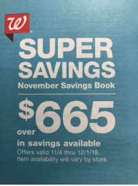Not Today Satan Not Today: Re  SUPER  SAVINGS  November Savings Book  $665  over  in savings available  Offers valid 11/4 thru 12/1/18  Item availability will vary by store.