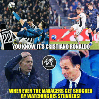 Memes, Goal, and 🤖: re  YOU KNOWITS CRISTIANORONALDO  ORGANIZATION  WHEN EVEN THE MANAGERS GETSHOCKED  BY WATCHING HIS STUNNERS Cristiano's goal last nigh 🔥 @azrorganization