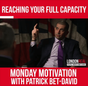 Who are you competing against?   Are you trying to reach your full capacity?  Tag someone who is a hard worker!  ❤️: REACHING YOUR FULL CAPACITY  LONDON  REAL  PEOPLE WORTH WATCHING  MONDAY MOTIVATION  WITH PATRICK BET-DAVID Who are you competing against?   Are you trying to reach your full capacity?  Tag someone who is a hard worker!  ❤️