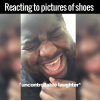 This guy's laugh is too much 😂😂👟: Reacting to pictures of shoes  uncontrollable laughter This guy's laugh is too much 😂😂👟