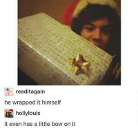 readitagain  he wrapped it himself  hollylouis  it even has a little bow on it It even has a little bow on it