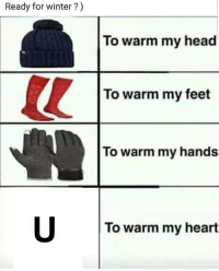 Fresh, Head, and Winter: Ready for winter?)  To warm my head  To warm my feet  To warm my hands  To warm my heart For you fresh browsers