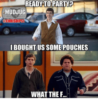 Who's ready to party?😂 MudJug packdipspit dip30 party photo by @chrisdips1: READY TO PARTY?  MUDJUG  portable spittoons  @CHRISI PSL  BOUGHTUS SOME POUCHES  WHAT THE F.. Who's ready to party?😂 MudJug packdipspit dip30 party photo by @chrisdips1