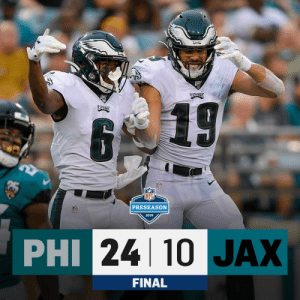 FINAL: @Eagles leave Jacksonville with a victory! #PHIvsJAX https://t.co/wzm6xD53sN: REAGLES  EABLES  6  B 19  PRESEASON  NFL  2019  PHI 24 10 JAX  FINAL FINAL: @Eagles leave Jacksonville with a victory! #PHIvsJAX https://t.co/wzm6xD53sN