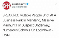 "cnn.com, Driving, and Memes: REAKIN  Breaking911  @Breaking911  BREAKING: Multiple People Shot At A  Business Park In Maryland, Massive  Manhunt For Suspect Underway,  Numerous Schools On Lockdown  CNN The hunt is on for a man who shot 5 people (killing 3) in Maryland! ""Suspect may be driving in a black GMC Acadia"" 😳🙏 WSHH"