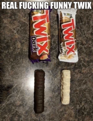Dank, Fucking, and Funny: REAL FUCKING FUNNY TWIX Username checks out by chocolat_ice_cream MORE MEMES