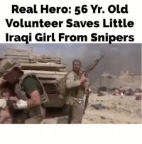 "Life, Memes, and My Wife and Kids: Real Hero: 56 Yr. Old  Volunteer Saves Little  Iraqi Girl From Snipers (Man this keeps life in perspective) Before running out David Eubank thought, ""If I die doing this, my wife and kids would understand."" Wow - ""There was a woman sprawled on her face. Dead,"" Eubank said. ""A baby, all shot up. Dead. Near them, two old people. Dead. And then you realize all those lumps of rags were kids. Dead dead dead."" All had been shot, he said, by Islamic State snipers cutting down those fleeing the hell their neighborhood had become as Iraqi forces fought to dislodge the jihadists from their so-called Iraqi capital. realamericanhero (credit LA Times)"
