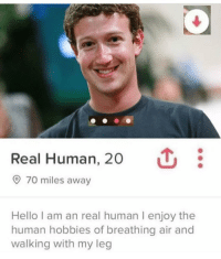 in sovbing i love this: Real Human, 20  70 miles away  Hello I am an real human I enjoy the  human hobbies of breathing air and  walking with my leg in sovbing i love this
