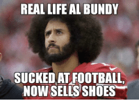 Football, Life, and Memes: REAL LIFE AL BUNDY  SUCKED AT FOOTBALL,  NOW SELLS SHOES