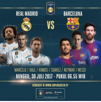 Barcelona, Memes, and Neymar: REAL MADRID  BARCELONA  VS  FC B  uten  ten  MARCELO/ BALE/RAMOS/SUAREZ NEYMAR/MESS  MINGGU, 30 JULI 2017 - PUKUL 06.55 WIB  EKSKLUSIF DI WWW.SUPERSOCCER.TV  SUPER  TELKOSEL  OFFICIAL BROADCAST PARTNR Jangan lupa gaes! EL CLASICO! BESOK PAGI! Kick Off: 07.00 WIB - Live Streaming Jagoin yang mana gaes? 🔥🔥