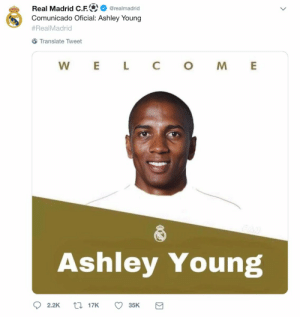 Comunicado oficial https://t.co/CzHXX407Nf: Real Madrid C.F.  Comunicado Oficial: Ashley Young  @realmadrid  #RealMadrid  Translate Tweet  L  C  W  E  M  AN  Ashley Young  117K  2.2K  35K Comunicado oficial https://t.co/CzHXX407Nf