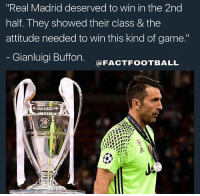 "Finals, Memes, and Real Madrid: ""Real Madrid deserved to win in the 2nd  half. They showed their class & the  attitude needed to win this kind of game.""  Gianluigi Buffon  FACTFOOTBALL Buffon after loosing the finals ☹️"