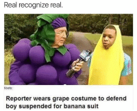 banana suit: Real recognize real  tibets:  Reporter wears grape costume to defend  boy suspended for banana suit