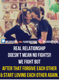 Fighting Memes: REAL RELATIONSHIP  DOESN'T MEAN NO FIGHTS!!  WE FIGHT BUT  AFTER THAT FORGIVE EACH OTHER  START LOVING EACH OTHERAGAIN