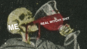 Shit, Tumblr, and Blog: REAL WITCHY SHIT holynymphet:  me this october