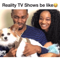 Reality TV be doing the most 😂 @realjasminleigh @bentleyjay_ realitytv mtv: Reality TV Shows be like Reality TV be doing the most 😂 @realjasminleigh @bentleyjay_ realitytv mtv