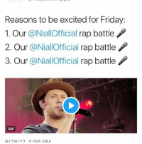 THE RAP MEME WE USED TK DO ABOUT NEIL IS COMING TRUE: Reasons to be excited for Friday:  1. Our @NiallOfficial rap battle  2. Our @NiallOfficial rap battle  3. Our @NiallOfficial rap battle  GIF  612817 4 aa DM THE RAP MEME WE USED TK DO ABOUT NEIL IS COMING TRUE