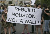 Houston, Walle, and You: REBUILD  HOUSTON,  NOT A WALL! Do you agree?