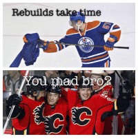 Hockey, Lol, and Time: Rebuilds t  time  You pad bro LOL!  - Connor McDavid
