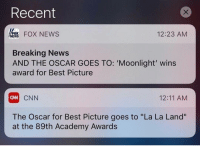 "Memes, Panda, and Fox News: Recent  FOX NEWS  12:23 AM  FOX  NEWS  Breaking News  AND THE OSCAR GOES TO: 'Moonlight' wins  award for Best Picture  CNN  12:11 AM  CNN  The Oscar for Best Picture goes to ""La La Land""  at the 89th Academy Awards CNN fake news 😂 . . . . Conservative America SupportOurTroops American Gun Constitution Politics TrumpTrain President Jobs Capitalism Military MikePence TeaParty Republican Mattis TrumpPence Guns AmericaFirst USA Political DonaldTrump Freedom Liberty Veteran Patriot Prolife Government PresidentTrump Partners @conservative_panda @reasonoveremotion @rightwingroasts @conservative.american @conservative.patriot @too_savage_for_democrats -------------------- Contact me ●Email- RaisedRightAlwaysRight@gmail.com ●KIK- @Raised_Right_ ●Send me letters! Raised Right, 5753 Hwy 85 North, 2486 Crestview, Fl 32536"