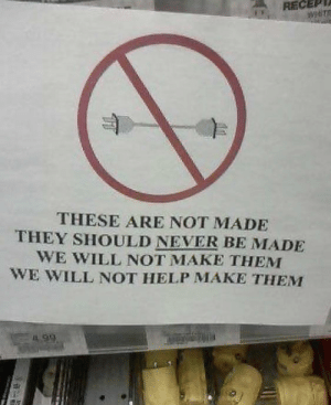 Help, Never, and Will: RECEPT  WNT  THESE ARE NOT MADE  THEY SHOULD NEVER BE MADE  WE WILL NOT MAKE THEM  WE WILL NOT HELP MAKE THEM Me🔌irl