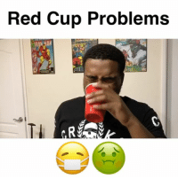 Red Cup Problems It ain't nothing worse than getting your cups mixed up and forgetting which one was yours!! 😂😷🤢 w- @_landonmoss justcomedy comedy tagafriend happynewyears thatshotwasstrongaf relatable