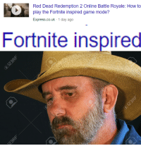 Express, Game, and How To: Red Dead Redemption 2 Online Battle Royale: How to  play the Fortnite inspired game mode?  Express.co.uk-1 day ago  Fortnite inspired What has humanity come to?
