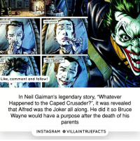 "Memes, Rams, and The Joker: .RED LIPSTICK.  AND IT DID NOTMNO,  UNTIL I  Like, comment and follow!  In Neil Gaiman's legendary story, ""Whatever  Happened to the Caped Crusader?"", it was revealed  that Alfred was the Joker all along. He did it so Bruce  Wayne would have a purpose after the death of his  parents  IN STAG RAM O VILLAINTRUEFACTS Non cannon storyline by the way batman like TheJoker awesome follow geek comics"