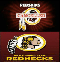 Memes, Nfl, and Washington Redskins: REDSKINS  CANCELLED  VNASIHINGTON  REID NECKS Washington Redskins name officially cancelled. New logo has been released.  Like Us NFL Memes!