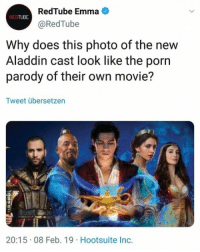 Aladdin, Movie, and Porn: RedTube Emma  @RedTube  REDTUBE  Why does this photo of the new  Aladdin cast look like the porn  parody of their own movie?  Tweet übersetzen  20:15 08 Feb. 19 Hootsuite Inc. ¿Por qué la portada de la nueva de Aladdin parece la parodia nopor de ella misma?No lo sé, pero la parodia será mejor.