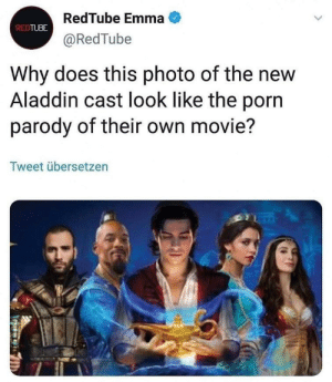 Aladdin, Movie, and Porn: RedTube Emma  @RedTube  REDTUBE  Why does this photo of the new  Aladdin cast look like the porn  parody of their own movie?  Tweet übersetzen