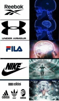 Adidas, Fila, and God: Reebok  UNDER ARMOUR  FILA  adidas adidas These are so great god dammit