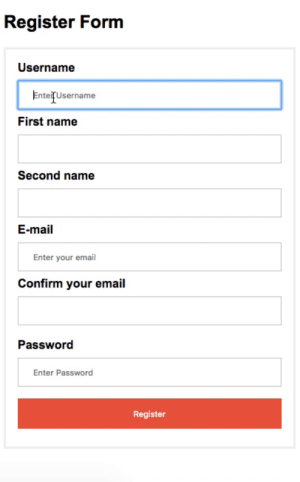 Email, Mail, and Name: Register Form  Username  EntefUsername  First name  Second name  E-mail  Enter your email  Confirm your email  Password  Enter Password  Register Register form problems in a nutshell