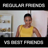 Best Friend, Lol, and Memes: REGULAR FRIENDS  BEST FRIEND  VS BEST FRIENDS Tag your BFF! 👯 Starring @luv_jjp . . . . . lol comedydotcom meme memes funnyvideos funnyaf memesdaily comedy hilarious sketchcomedy