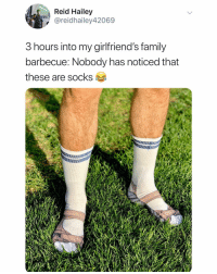 Family, Link, and Dank Memes: Reid Hailey  , @reidhailey42069  3 hours into my girlfriend's family  barbecue: Nobody has noticed that  these are socks Order these socks at a bunch of others at the link in my bio. Available for 24 hours only. Use promo code DOINGTHINGS10 for 10% OFF