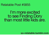 True!  ~ Avatar Korra: Relatable Post #5855  I'm more excited  to see Finding Dory  than most little kids are.  so-relatable tumblr com True!  ~ Avatar Korra