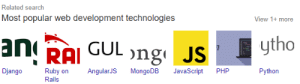 Django, Google, and Search: Related search  Most popular web development technologies  View 1+ more  ytho  aRAGUL ong JS  Django  PH  Ruby on  AngularJS  MongoDB  JavaScript  Python  Rails Is Google trying to tell me something (look at the last one)
