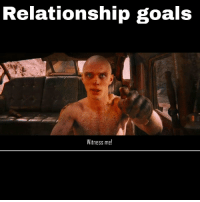 the wife and I rewatched fury road...she made this.: Relationship goals  Witness me! the wife and I rewatched fury road...she made this.