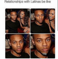 Be Like, Memes, and Relationships: Relationships with Latinas be like  help Repost @peachy.latinas