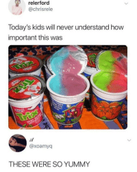 Memes, Nostalgia, and Best: relerford  @chrisrele  Today's kids will never understand how  important this was  @xoamyq  THESE WERE SO YUMMY THE BEST. @nostalgia
