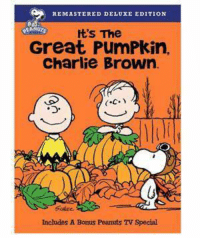 Thumbs up or thumbs down?  Movies  for the kids to watch for Halloween🎃 #XOXO❤️: REMASTERED DELUXE EDITION  It's The  Great PumPkin.  Charlie Brown.  C.  Includes A Bonus Peanuts TV Special Thumbs up or thumbs down?  Movies  for the kids to watch for Halloween🎃 #XOXO❤️