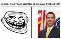 troll face: Rember Troll Face? Well this is him now. Feel old yet?