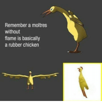 Correction: A legendary rubber chicken 🐔 https://t.co/pIh7xoh5J1: Remember a moltres  without  flame is basically  a rubber chicken Correction: A legendary rubber chicken 🐔 https://t.co/pIh7xoh5J1